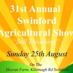 The 31st Annual Swinford Agricultural Show Is On Sunday 25th August