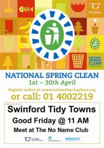 Swinford Tidy Towns Annual National Spring Clean will take place at 11am on Good Friday 3rd April 2015. Visit Swinford.ie for more details.